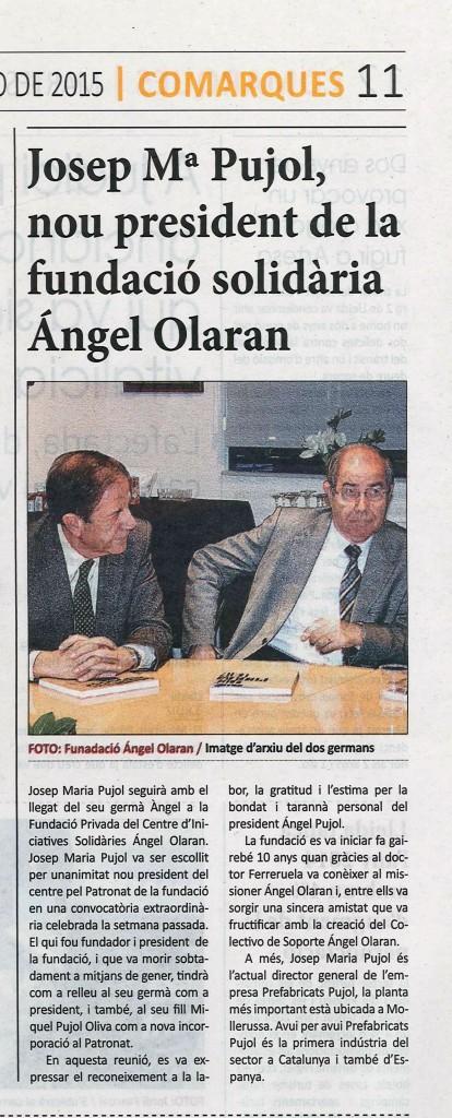 La Mañana 3-02-15 Josep Mª Pujol nou president de la Fundació Ángel Olaran