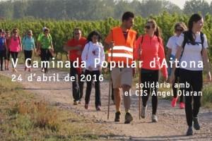 Caminada Popular Aitona 2016 solidària amb el CIS Ángel Olaran